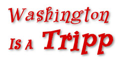 Washington is a Tripp